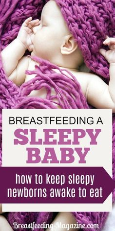 Keep that sleepy baby awake long enough to breastfeed! Tips for breastfeeding a baby who keeps falling asleep on you. #breastfeeding #momtips #baby
