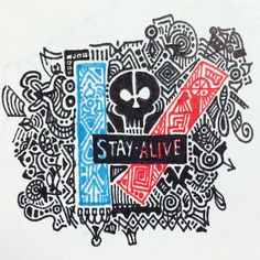 stay alive|-/
