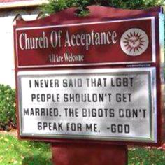 LGBT~~I love this! This is how I believe God actually feels regarding that matter. TL