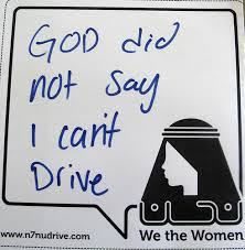 Oct 26th Saudi Women Drive The Change