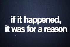 it was for a reason