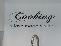 Kitchen Wall Decal Cooking is love made visible by vgwalldecals