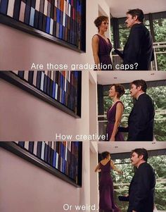 Memories - Bella  So, girls what are you're opinions on the graduation caps? - Esme It's better than throwing them out - Megan  They're cool - Liz