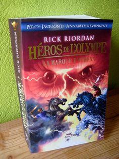 Héros de l'Olympe, tome 3 : La marque d'Athéna Rick Riordan Editions Albin Michel Collection Wiz