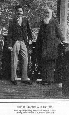 """Brahms photographed with Johann Strauss, Sohn in Vienna. Once, to a female friend, Brahms inscribed on a napkin a few bars of the first strain of """"On the Beautiful Blue Danube"""" with the lament """"Alas, not by Brahms!""""  Strauss was eight years older than Brahms, though here he shows his age much the less."""
