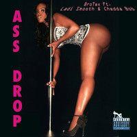 Ass Drop Ft. Ladi Smooth & Chedda Bob by BroTex on SoundCloud
