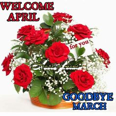Welcome April Goodbye March