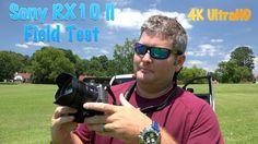 Sony RX10 II 4K Sunny Day Field Test