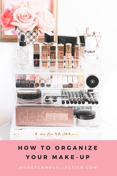 How To Organize Your Makeup Collection | Makeup and beauty organization | Acrylic makeup organizer | Glamboxes