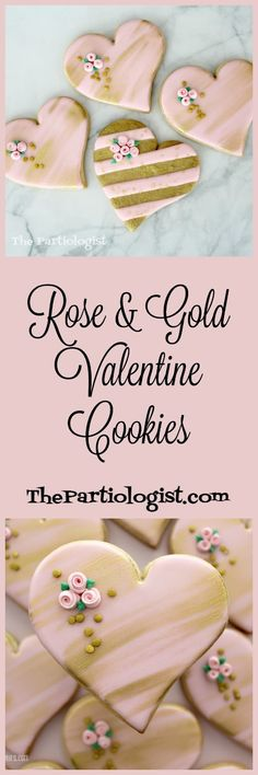 It's your one stop party shop! You'll find recipes and DIY fun food and decorating ideas for birthday's, holidays and everything in between! Heart Shaped Cookies, Heart Cookies, Sugar Cookies, Teacher Valentine, Valentine Cookies, Edible Gold Leaf, Pink And Gold, Rose Gold, Edible Glue