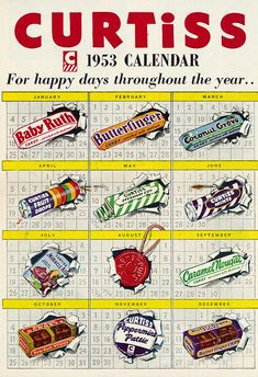 For happy day throughout the year...Curtiss Candy Bars (1953). #vintage #calendar #1950s #candy_bars #ads