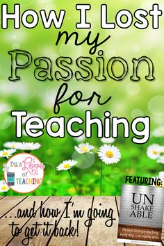 How I Lost My Passion For Teaching... and how I'm going to get it back! Love this post!