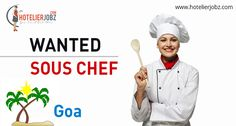 Hello Sous Chefs ! You are #Wanted by a famous a Hotel & Resorts group in #Goa. Competitive pay and awesome benefits are on the table! Like it? Then, apply here: https://goo.gl/AOU0yR