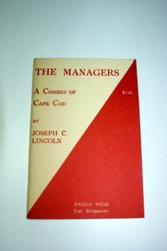 Joseph C. Lincoln, The Managers, A Comedy of Cape Cod, 156/500