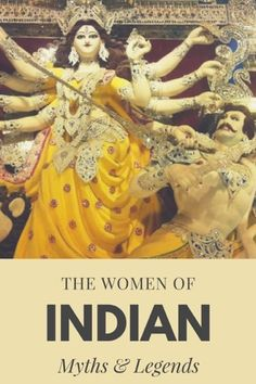 The women of India: Myths and Legends