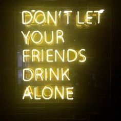 Thirsty Thursday 💛🍹💛🍸 lucky for you we have cocktails from EVERY weekday! ISN'T IT 😘😉 tequilamockingbird Neon Aesthetic, Aesthetic Collage, Quote Aesthetic, Aesthetic Pictures, Disloyal Quotes, Light Words, Neon Quotes, Neon Words, Drinking Quotes