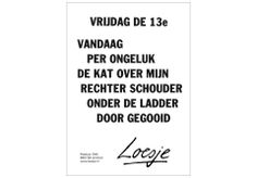 Vrijdag de 13e Loesje I Laughed, Lol, Humor, Math, Sayings, Funny, Quotes, Laughing So Hard, Mathematics