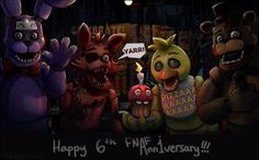 Happy 6th FNAF Anniversary!!! (hopefully the image quality isn't too bad) - fivenightsatfreddys