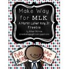 Looking for more ways to incorporate Martin Luther King Jr. into your classroom?  Make Way for MLK {A Martin Luther King Jr. Freebie} is a great wa...