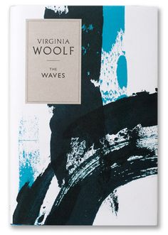 Penguin commissioned Angus Hyland and his team to design a new series of five of Virginia Woolf's major works in 2011. I want to re-buy books I already own so I can have the pretty dust jackets.