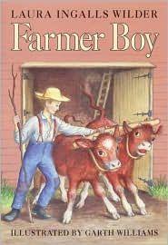 Farmer Boy, by Laura Ingalls Wilder.