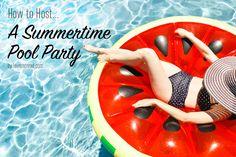 Host the perfect pool parties - LaurenConrad.com