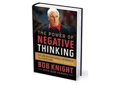 '8 'Negatives' You Can Learn from Bobby Knight' - Basketball coach Bob Knight gives his unique take on the best path to success in the game and in life.