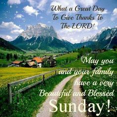 What a great day to give thanks to the lord Blessed Sunday Morning, Good Morning Sunday Images, Sunday Morning Quotes, Have A Blessed Sunday, Happy Sunday Quotes, Morning Blessings, Good Morning Good Night, Good Morning Wishes, Sunday Gif