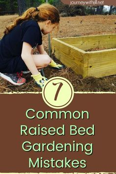 From my own experience and from the experiences of others Ive compiled a list of 7 common mistakes in raised bed gardening. If youre a beginner gardener or adding to your existing beds this will help you avoid many of the mistakes I and others have ma Raised Bed Garden Design, Building A Raised Garden, Raised Garden Bed Plans, Raised Bed Diy, Small Garden Raised Beds, Raised Herb Garden, Garden Mulch, Garden Bed Layout, Garden Hose