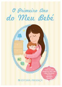 O Primeiro Ano do Meu Bebé; by Rita Balixa