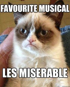 favourite musical les miserable - Grumpy Cat