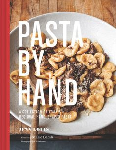 Pasta by Hand... a tour of Italy in search of all things dumpling. One of the best cookbooks of the year.