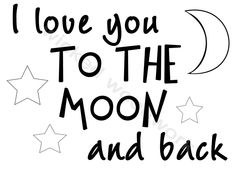 "I love you to the moon and back, Vinyl Wall Saying 18"" X 13"". $18.00, via Etsy."