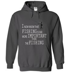 I now know that fishing is far more important than the fishing