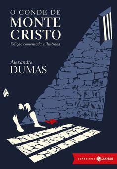 O Conde de Monte Cristo - Edição Comentada e Ilustrada