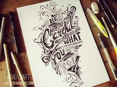be_careful ... - hand_lettering. by Lady2 on deviantART
