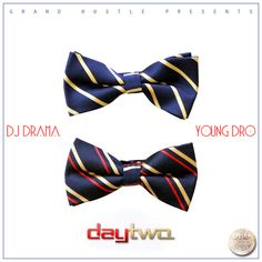 (MIXTAPE) YOUNG DRO – DAY TWO