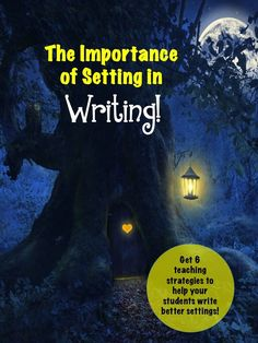 Dragon's Den Curriculum: The Importance of Setting in Writing...Setting is the skeleton writers use to build and develop the characters and the story! Help your students develop this important skill with these six fun exercises!