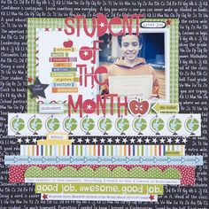 Bella Blvd Star Student collection. Student Of The Month layout by DT member Katie Rose.