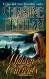 Hidden Currents by Christine Feehan.  The last of her Drake Sisters series of paranormal/witches romance.  Start with Magic in the Wind (novella).  Christine writes sisters very very well.