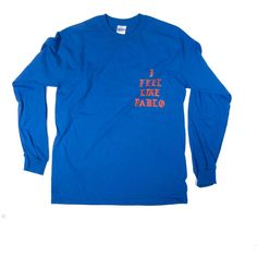 Blue Kanye West I Feel Like Pablo T-shirt Long Sleeve ($50) ❤ liked on Polyvore featuring tops, t-shirts, blue long sleeve tee, long sleeve t shirts, longsleeve t shirts, cotton t shirts and blue long sleeve top