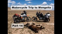 Motorcycle Trip to Mongolia Yamaha XT 660 Z - What is to ride in the middle of nowhere? - Part 15 Motorcycle Travel, Mongolia, Yamaha, Middle