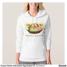 Funny Chicks with #Easter #Egg basket Women's #Hoodie  #forher design by @halotee