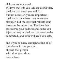 All loves are not equal.