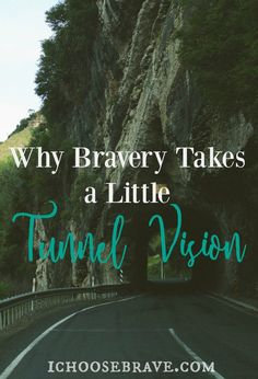 Courage doesn't always come easy. It's hard to be brave when we are worried about what other people might think. A little tunnel vision can make all the difference in finding the confidence to live brave.