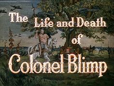 The Life And Death of Colonel Blimp R1 vs. R2