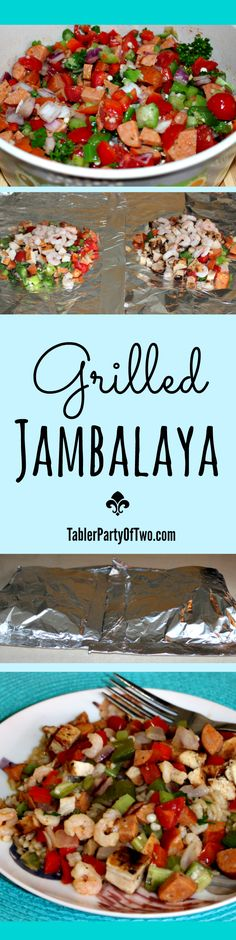 Grilled Jambalaya — Words can't do it justice! It's one of my all-time favorites because not only is it delish, it's SUPER healthy too! Tabler Party Of Two | TablerPartyofTwo.com