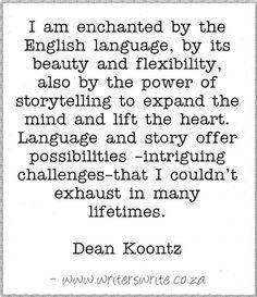 Quotable - Dean Koontz - Writers Write Creative Blog