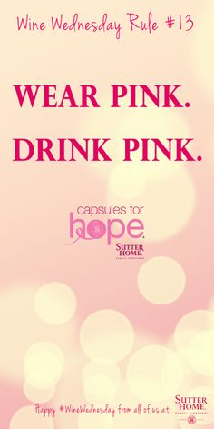 Sutter Home for Hope Wine Wednesday Rule #13 #SHFH12 ( Yes!!! Lets drink the Pink Moscato @ Erika A. B. lol)
