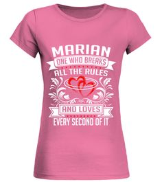 # MARIAN WHO BREAKS ALL THE RULES .  MARIAN WHO BREAKS ALL THE RULES  A GIFT FOR A SPECIAL PERSON   It's a unique tshirt, with a special name!   HOW TO ORDER:  1. Select the style and color you want:  2. Click Reserve it now  3. Select size and quantity  4. Enter shipping and billing information  5. Done! Simple as that!  TIPS: Buy 2 or more to save shipping cost!   This is printable if you purchase only one piece. so dont worry, you will get yours.   Guaranteed safe and secure checkout via…